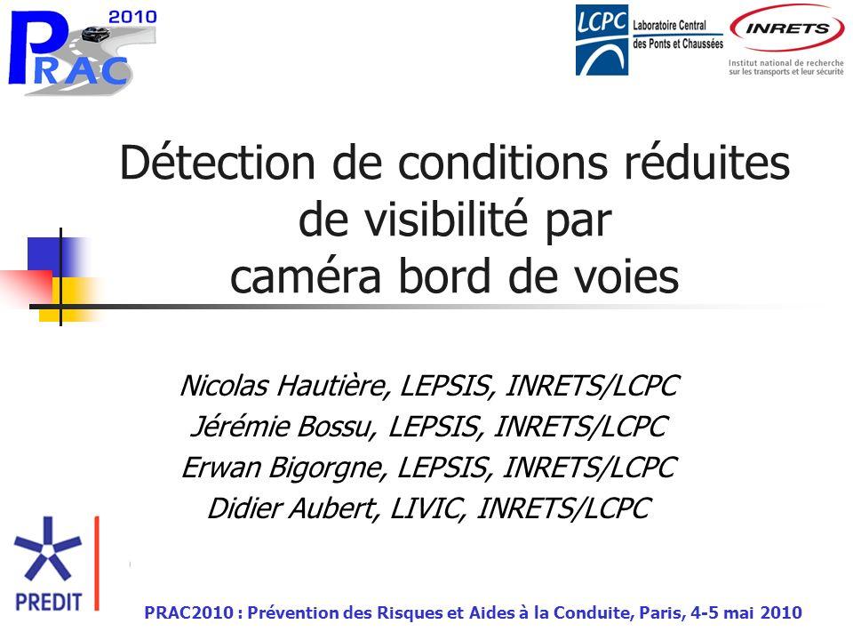Détection de conditions réduites de visibilité par caméra bord de voies