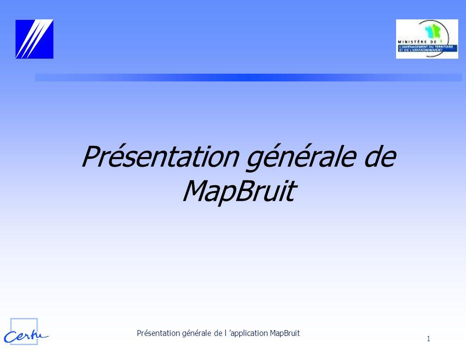 Présentation générale de MapBruit