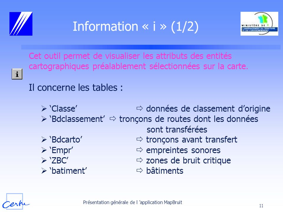 Information « i » (1/2) Il concerne les tables :