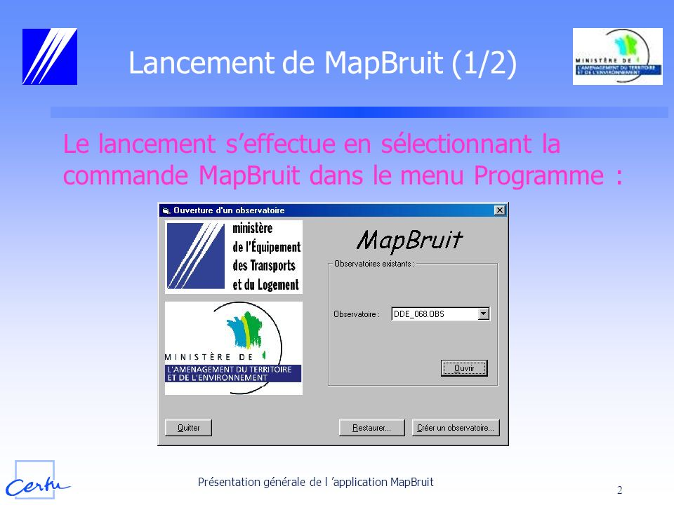Lancement de MapBruit (1/2)
