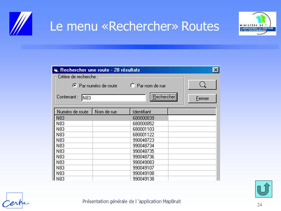 Le menu «Rechercher» Routes