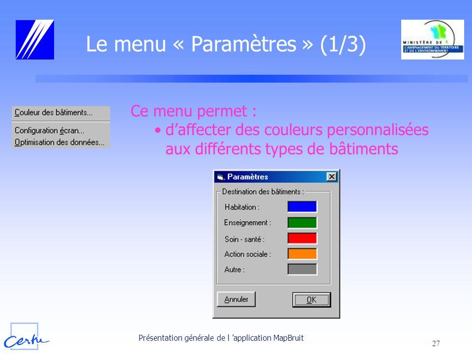 Le menu « Paramètres » (1/3)