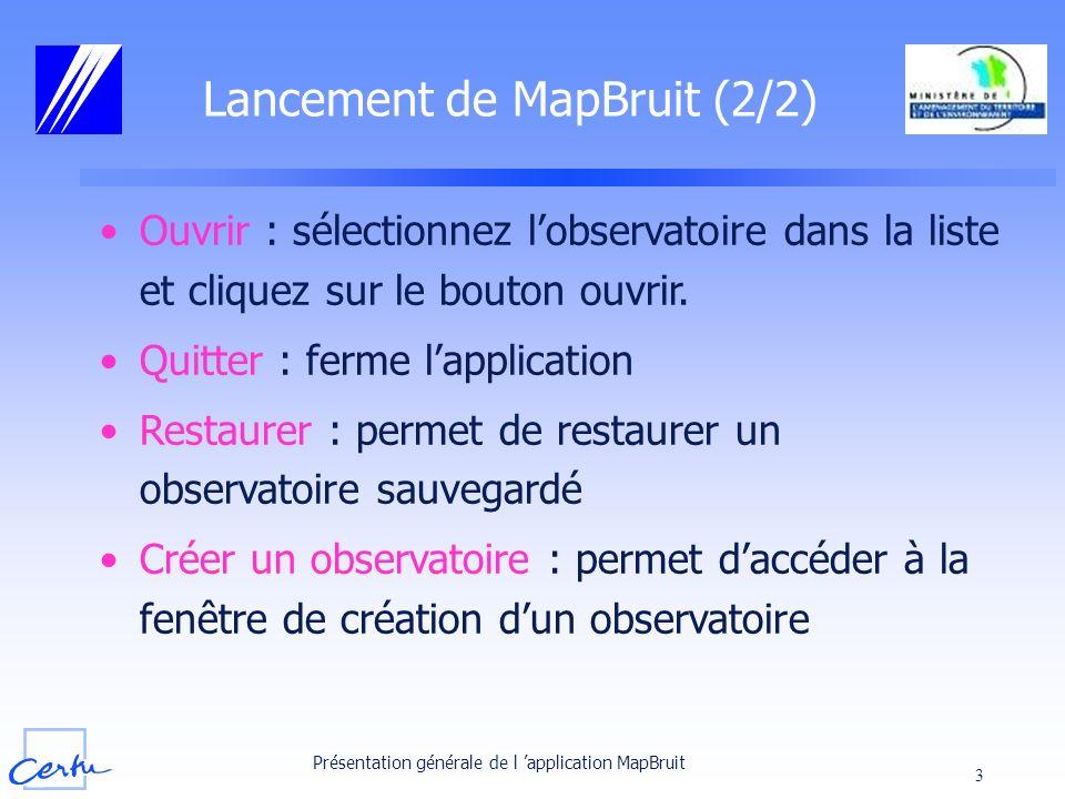 Lancement de MapBruit (2/2)