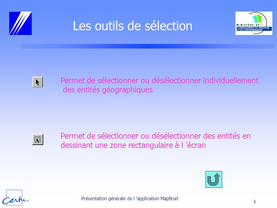 Les outils de sélection