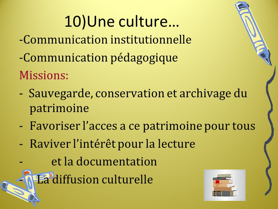 10)Une culture… -Communication institutionnelle