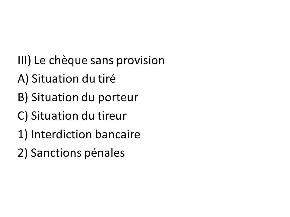 III) Le chèque sans provision