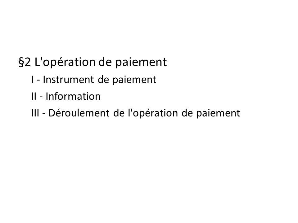 §2 L opération de paiement