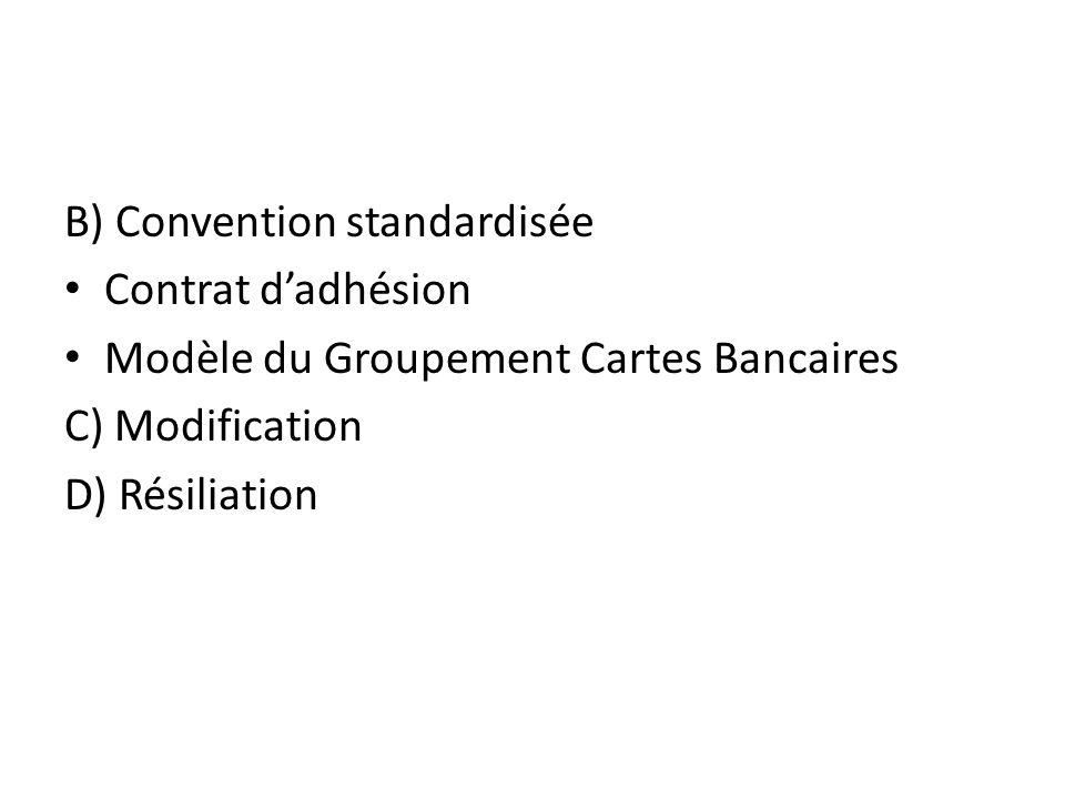 B) Convention standardisée
