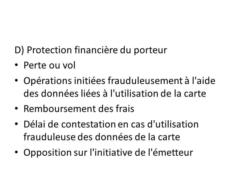 D) Protection financière du porteur