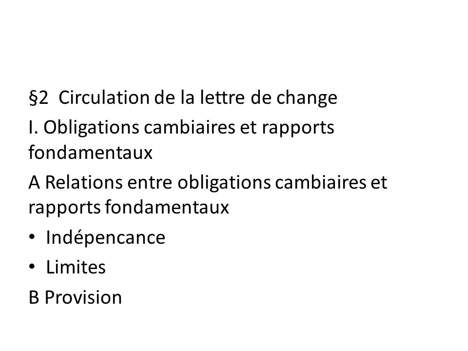 §2 Circulation de la lettre de change