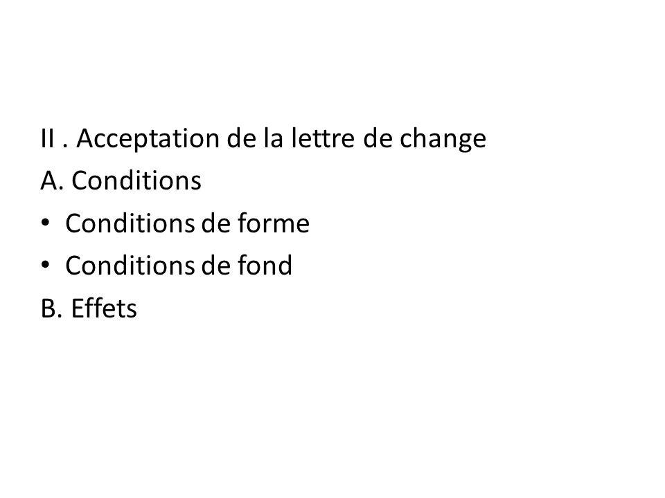 II . Acceptation de la lettre de change
