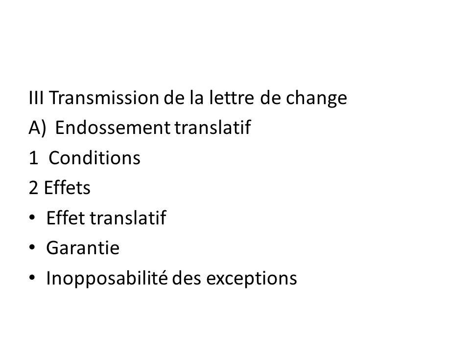 III Transmission de la lettre de change