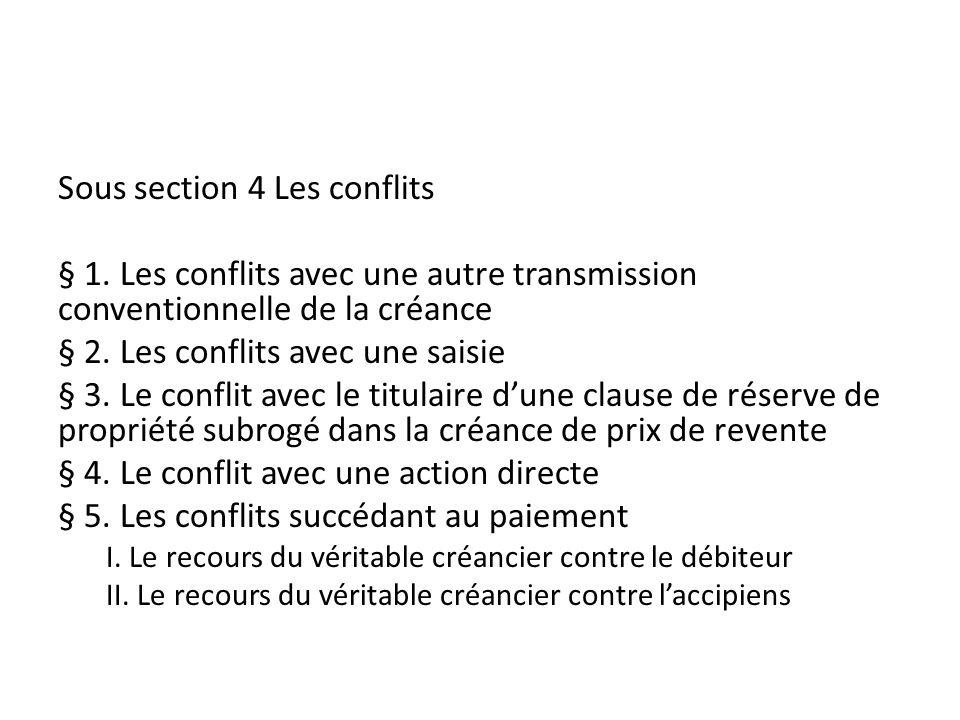 Sous section 4 Les conflits