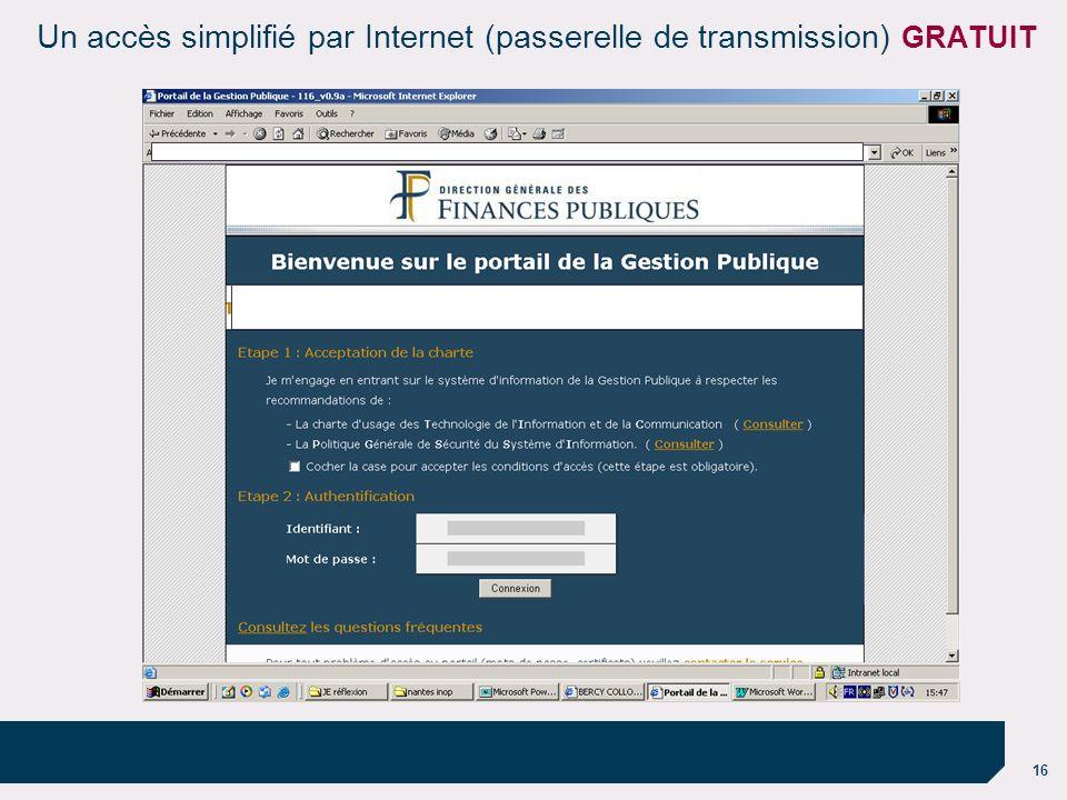 Un accès simplifié par Internet (passerelle de transmission) GRATUIT