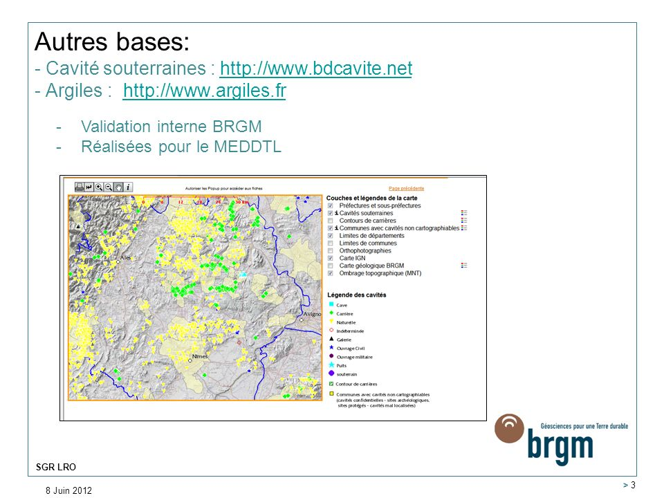Autres bases: - Cavité souterraines : http://www. bdcavite