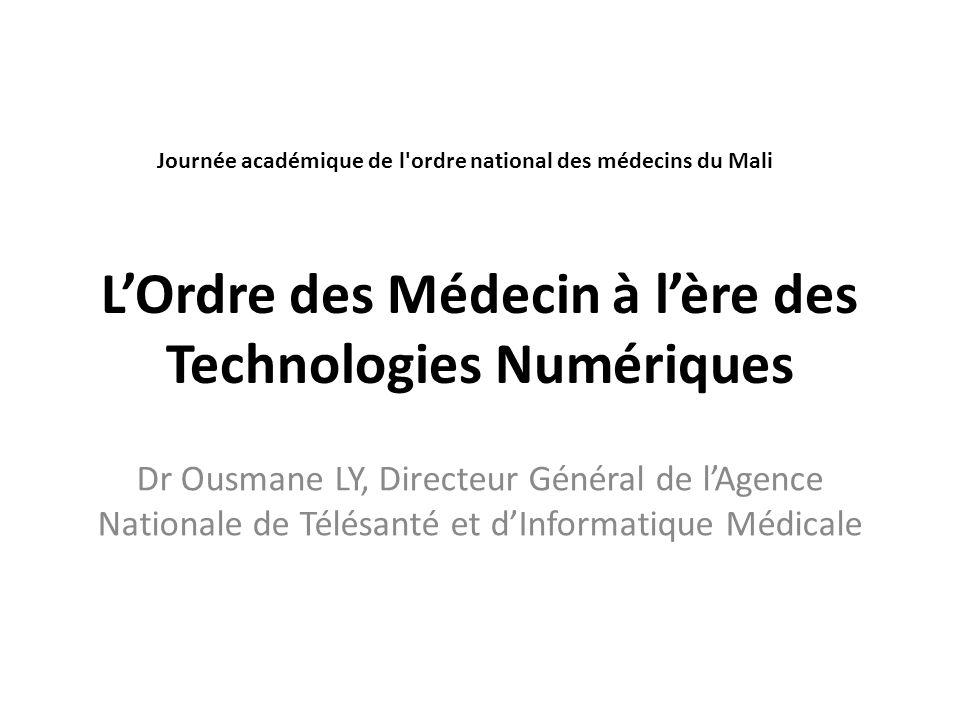 L'Ordre des Médecin à l'ère des Technologies Numériques
