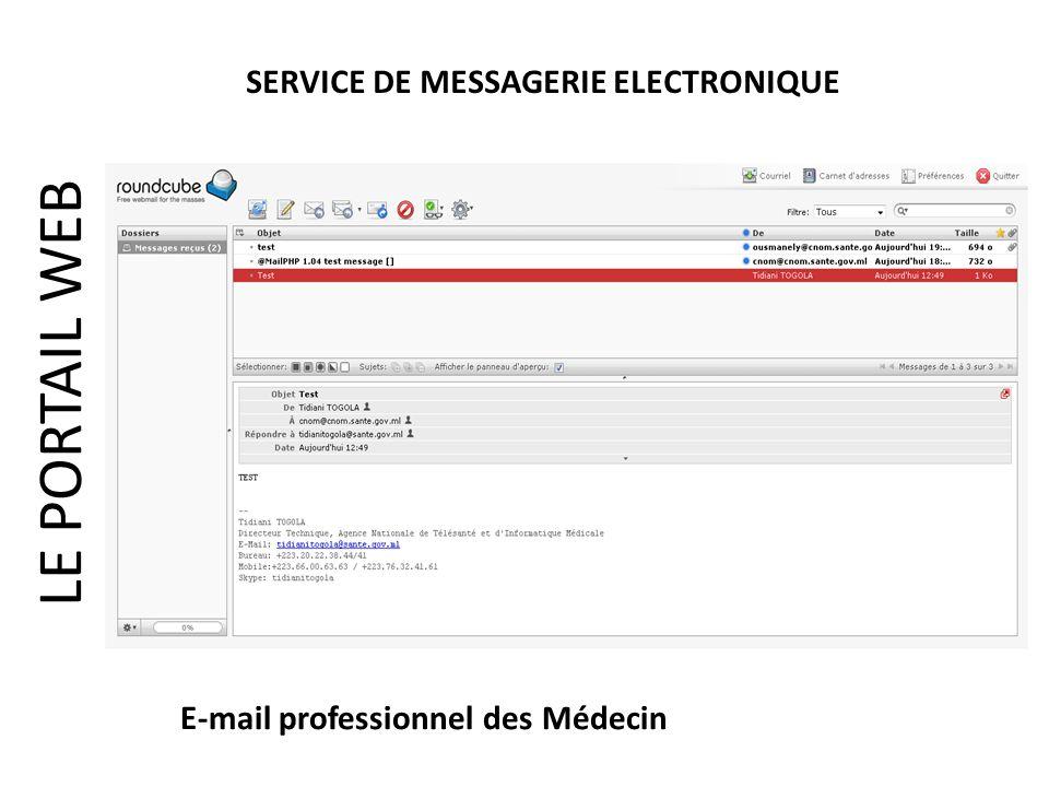 LE PORTAIL WEB SERVICE DE MESSAGERIE ELECTRONIQUE