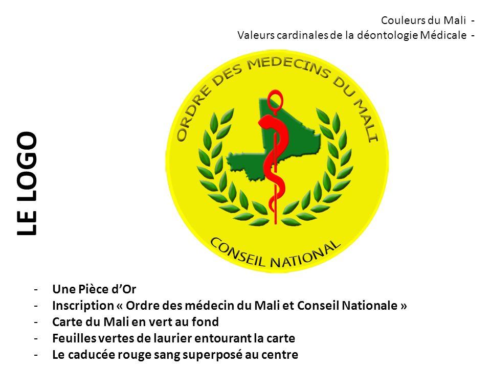 Couleurs du Mali - Valeurs cardinales de la déontologie Médicale - LE LOGO. Une Pièce d'Or.
