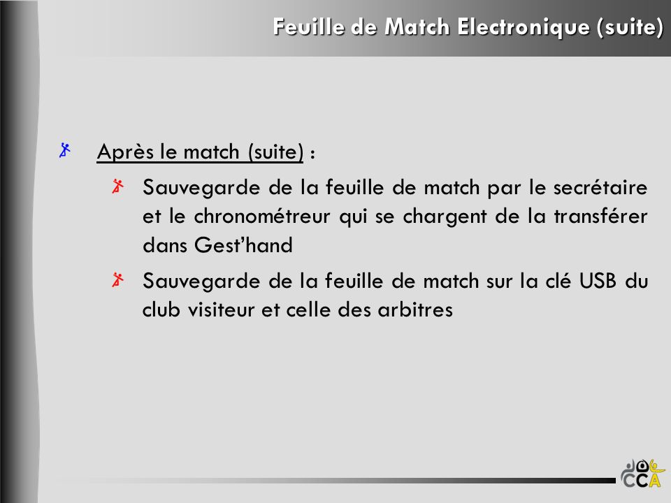 Feuille de Match Electronique (suite)