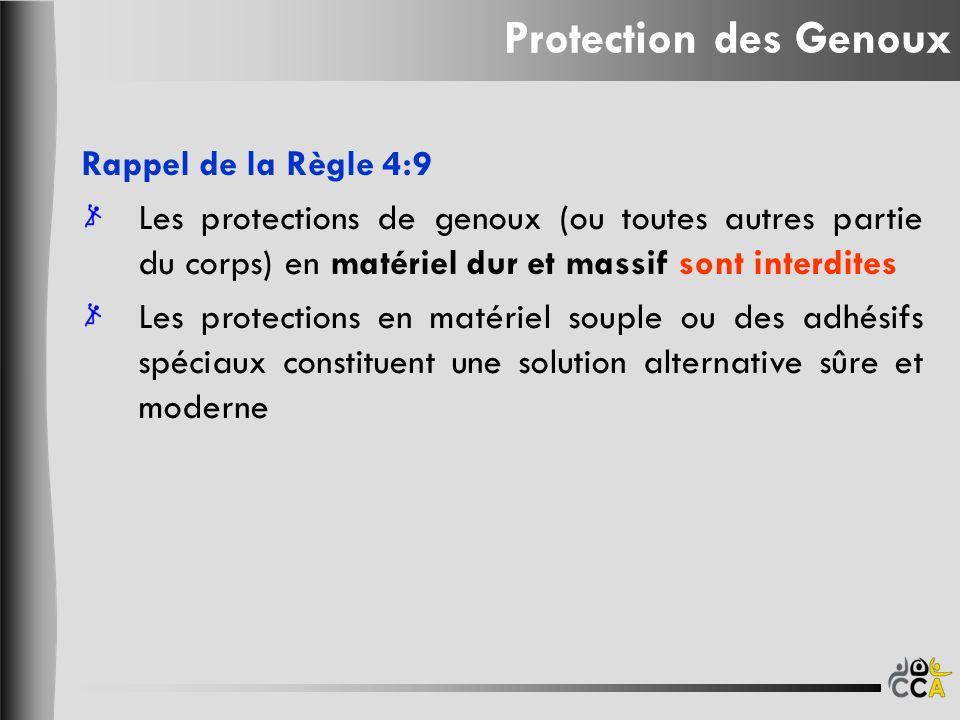 Protection des Genoux Rappel de la Règle 4:9