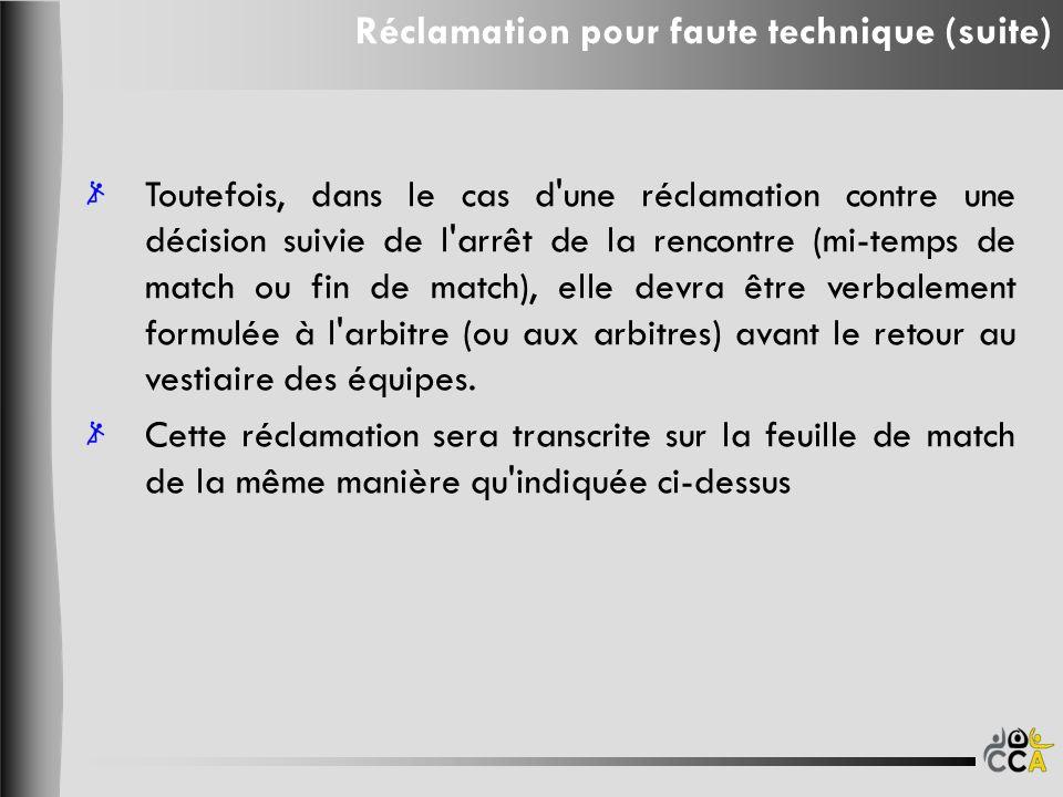 Réclamation pour faute technique (suite)