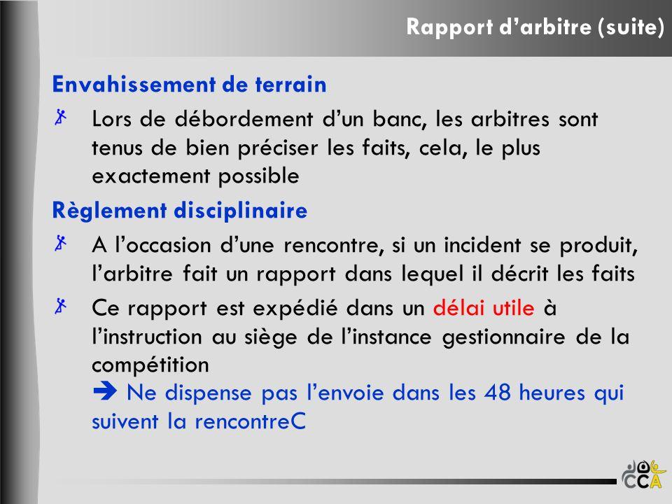 Rapport d'arbitre (suite)