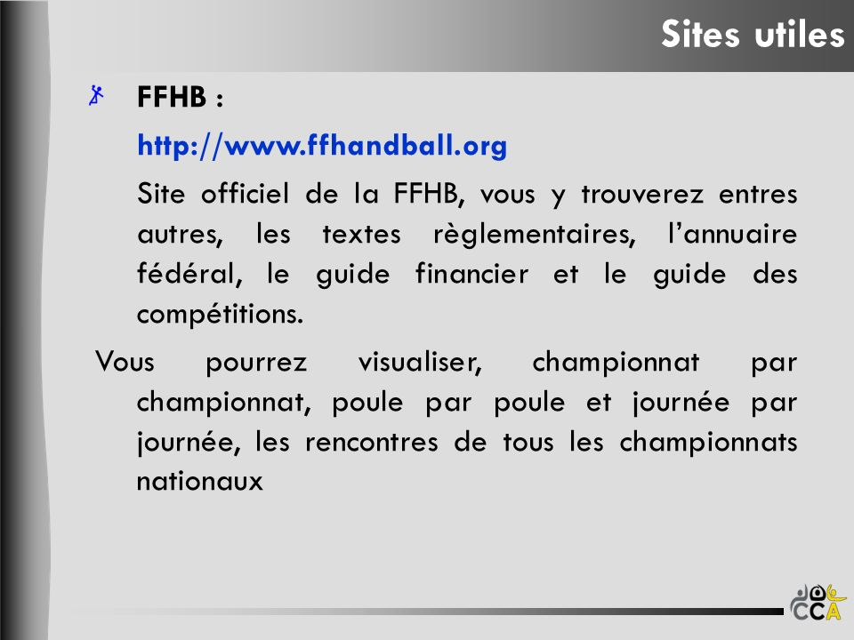 Sites utiles FFHB : http://www.ffhandball.org