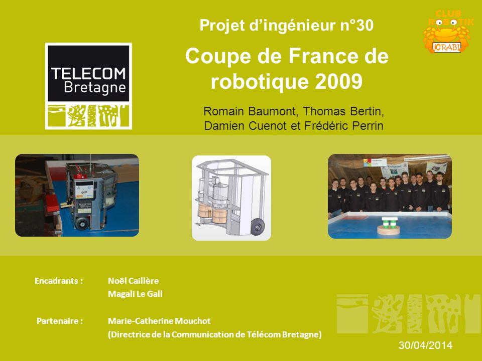Projet d'ingénieur n°30 Coupe de France de robotique 2009