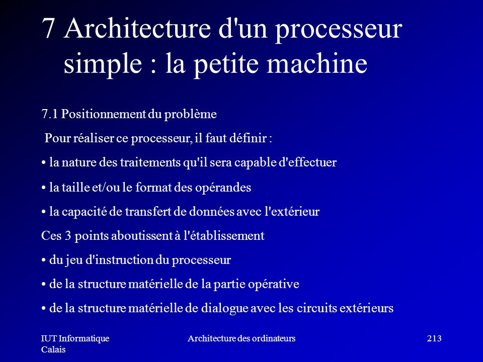 7 Architecture d un processeur simple : la petite machine