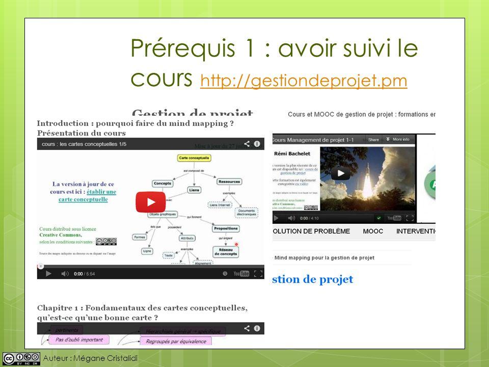 Prérequis 1 : avoir suivi le cours http://gestiondeprojet.pm