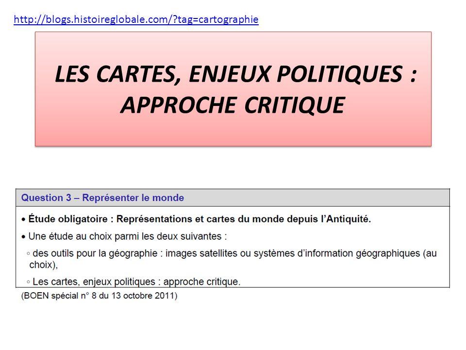 LES CARTES, ENJEUX POLITIQUES : APPROCHE CRITIQUE