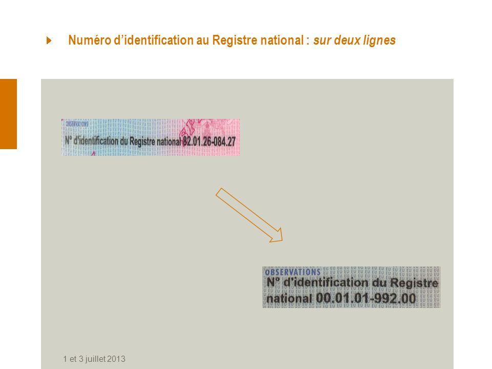 Numéro d'identification au Registre national : sur deux lignes