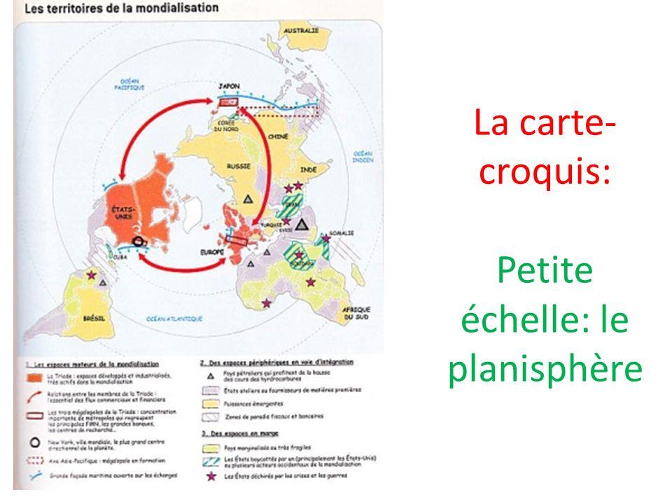 La carte-croquis: Petite échelle: le planisphère