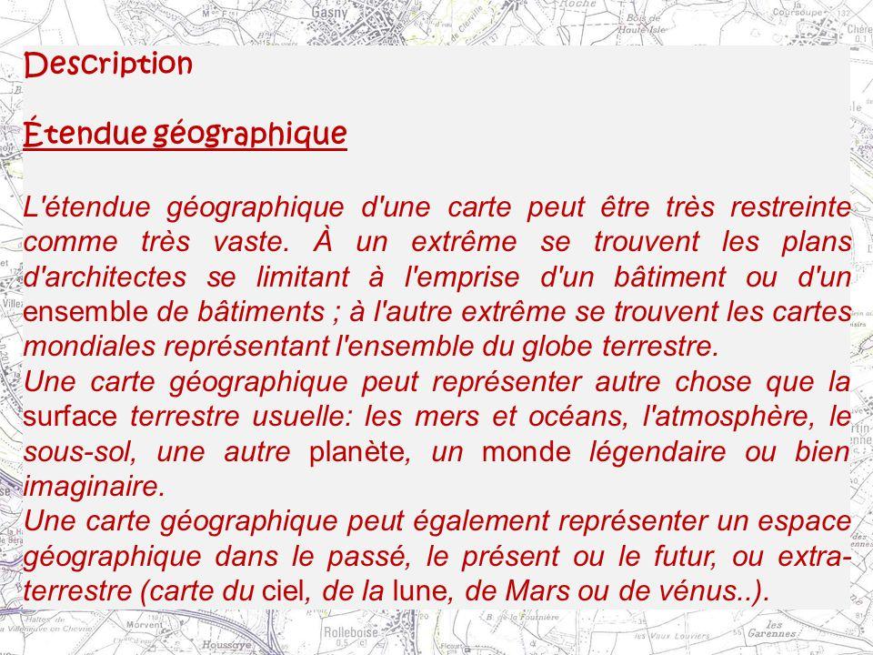 Description Étendue géographique.