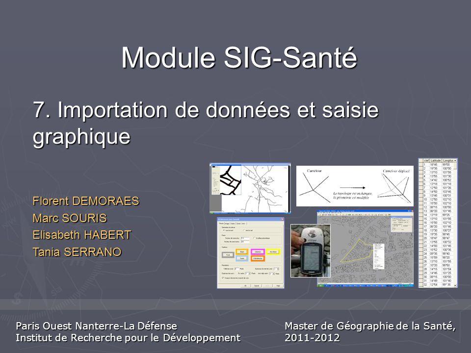 Module SIG-Santé 7. Importation de données et saisie graphique