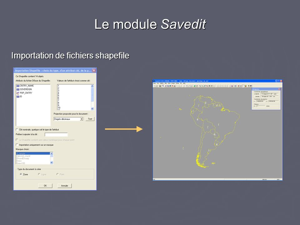 Le module Savedit Importation de fichiers shapefile