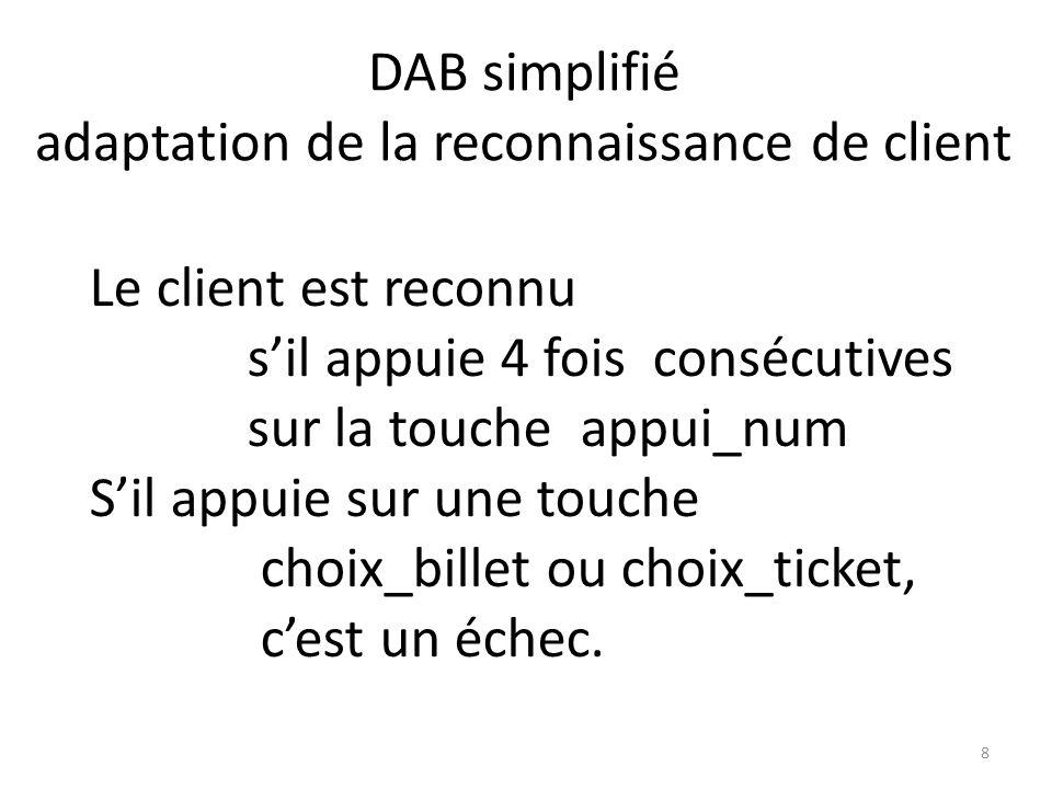 DAB simplifié adaptation de la reconnaissance de client