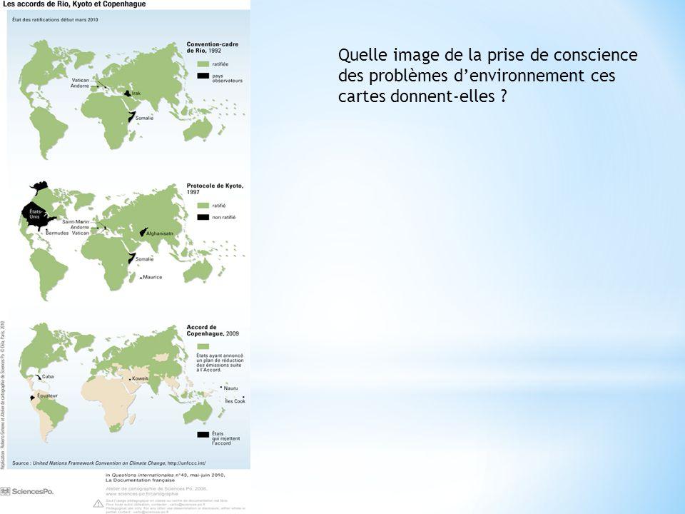 Quelle image de la prise de conscience des problèmes d'environnement ces cartes donnent-elles