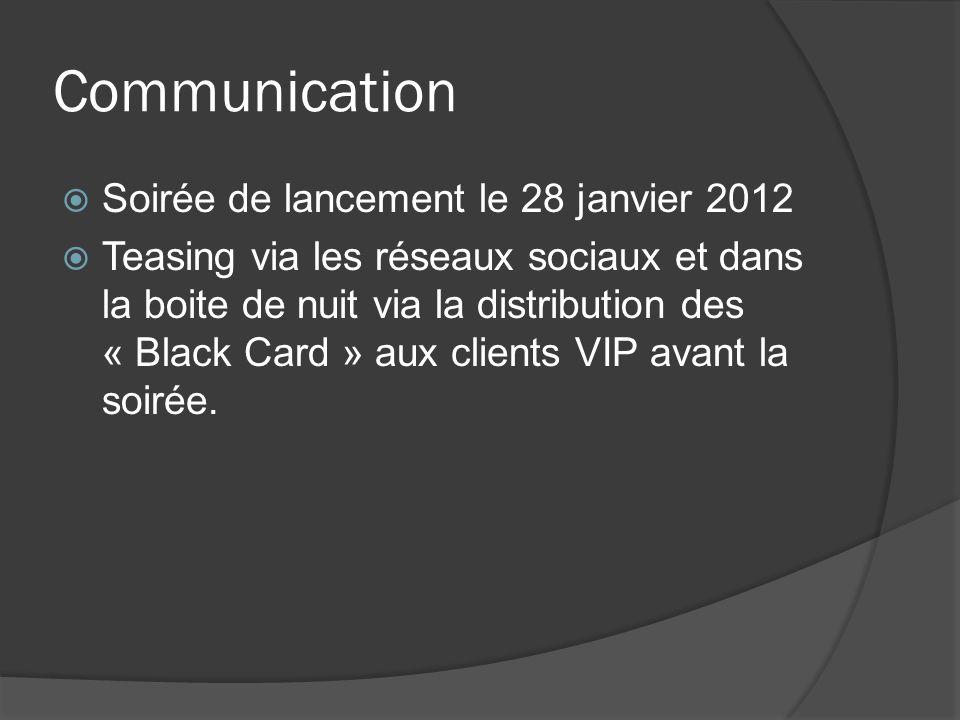 Communication Soirée de lancement le 28 janvier 2012