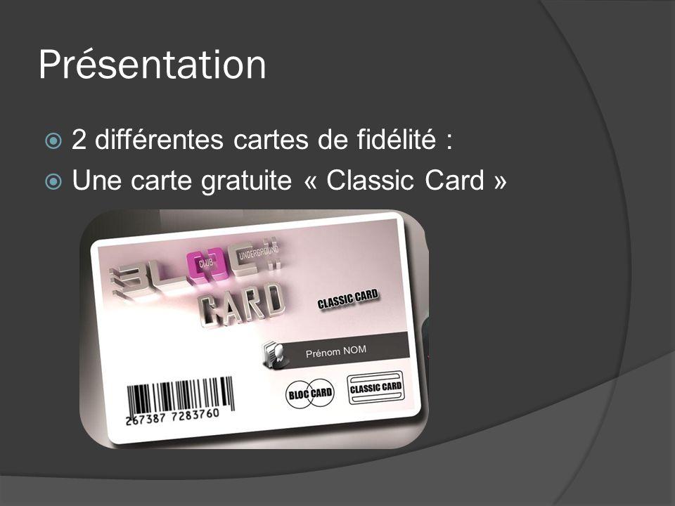 Présentation 2 différentes cartes de fidélité :