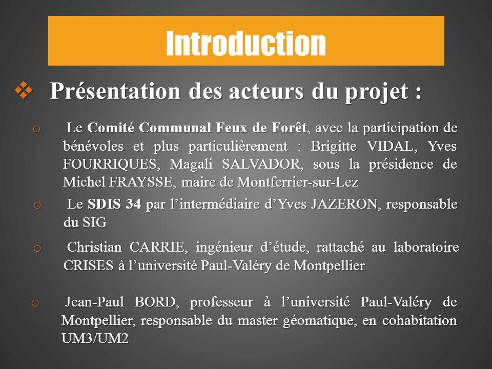 Introduction Présentation des acteurs du projet :