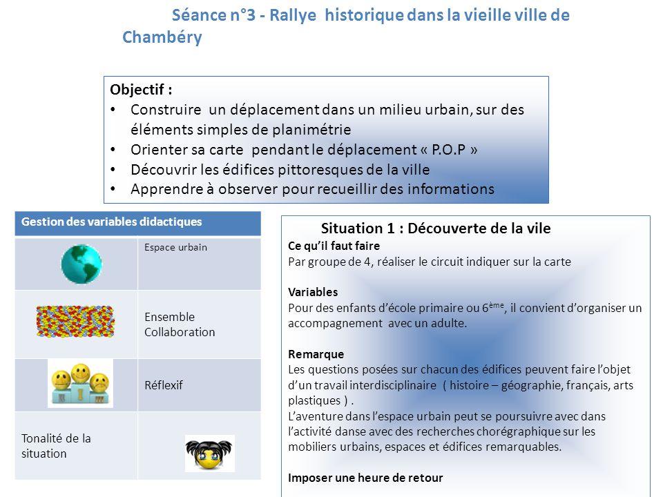 Séance n°3 - Rallye historique dans la vieille ville de Chambéry