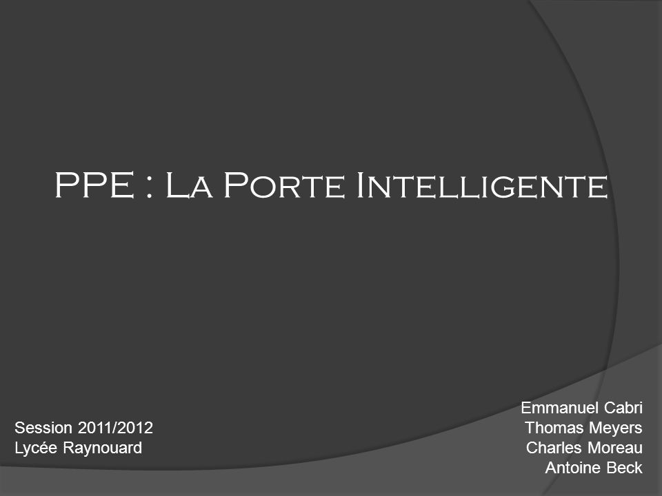 PPE : La Porte Intelligente
