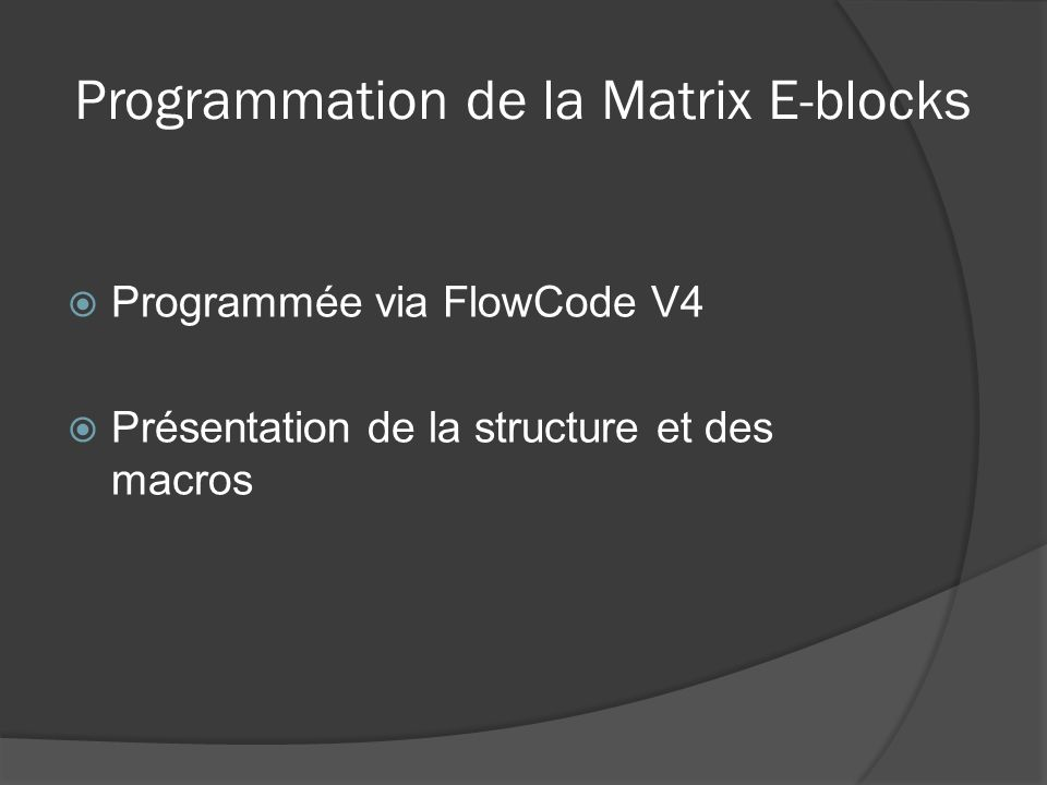 Programmation de la Matrix E-blocks