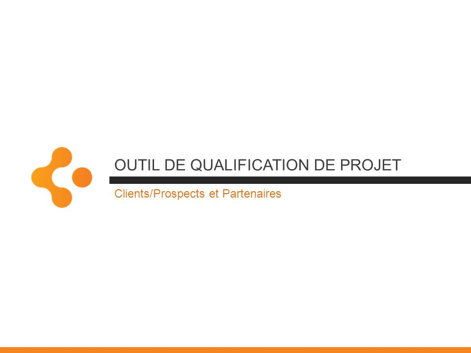 OUTIL de QUALIFICATION de Projet