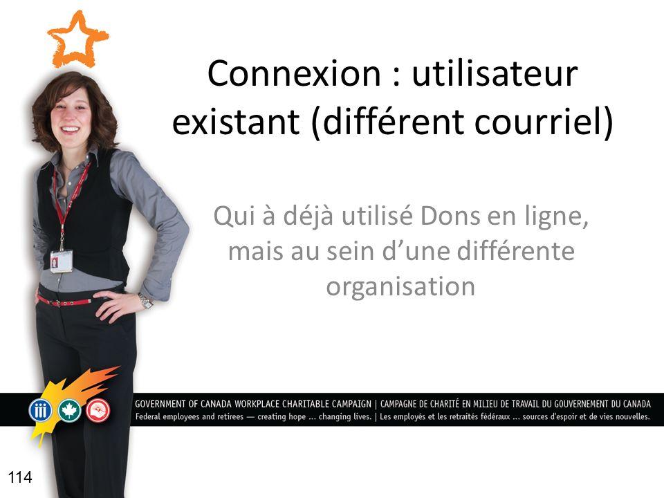 Connexion : utilisateur existant (différent courriel)