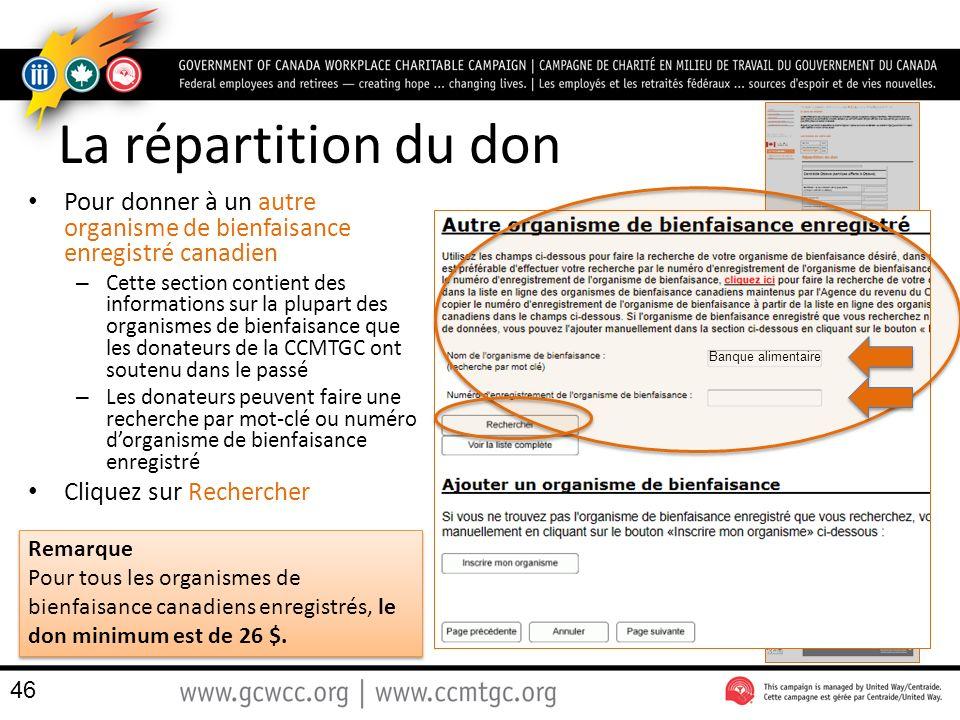 La répartition du don Pour donner à un autre organisme de bienfaisance enregistré canadien.