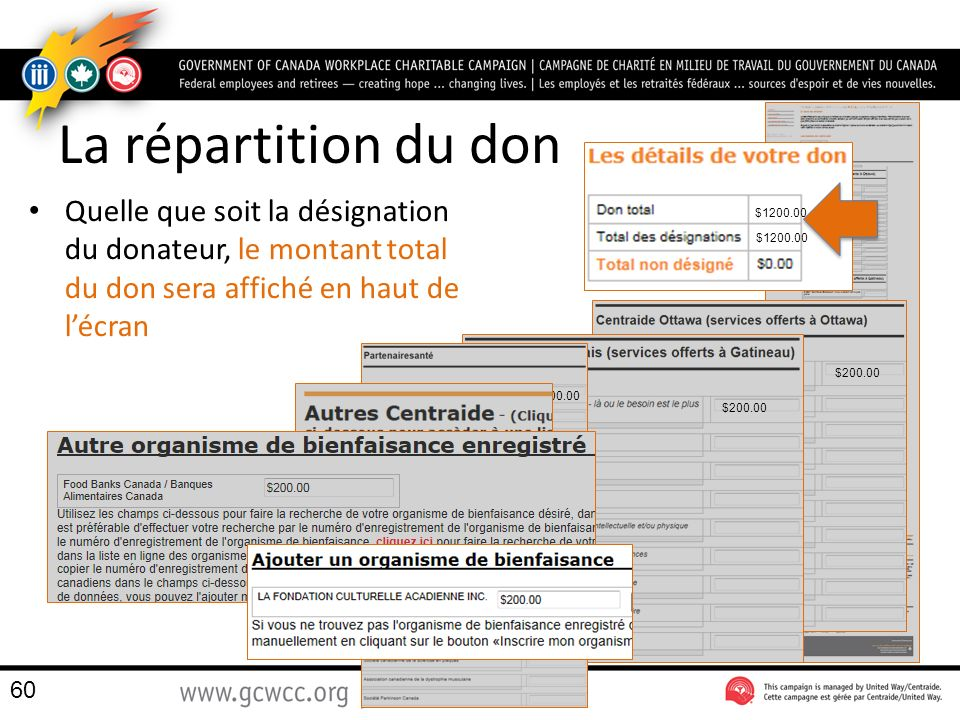 La répartition du don Quelle que soit la désignation du donateur, le montant total du don sera affiché en haut de l'écran.