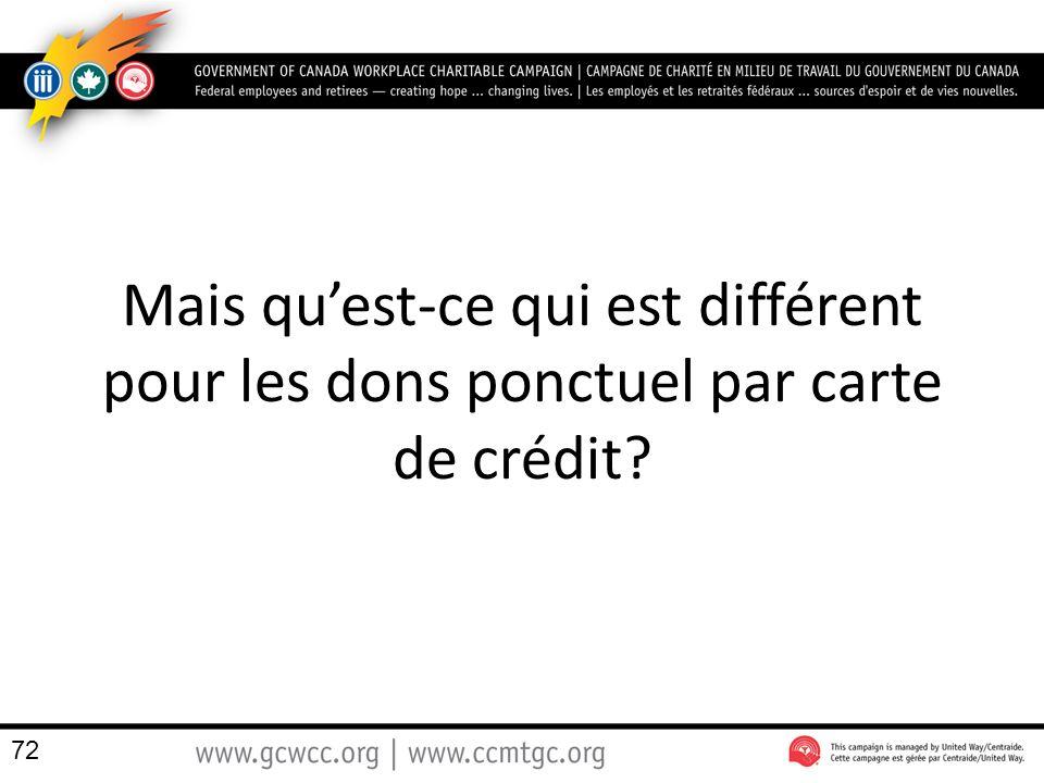 Mais qu'est-ce qui est différent pour les dons ponctuel par carte de crédit