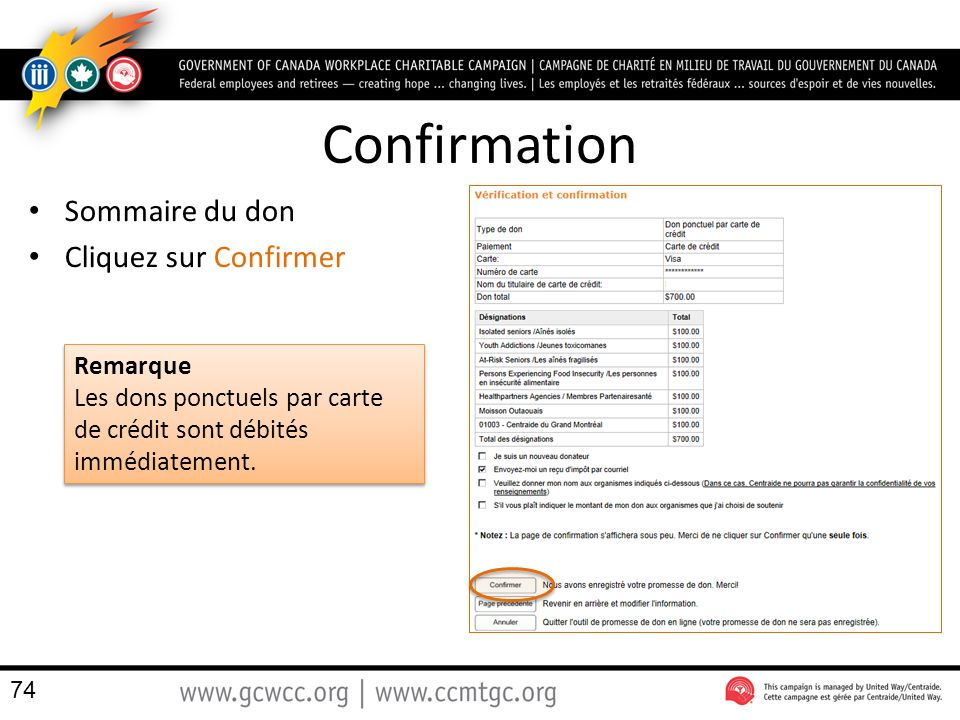 Confirmation Sommaire du don Cliquez sur Confirmer Remarque
